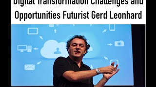 Futurist Speaker Gerd Leonhard Skanska FutureDay: Digital Transformation Challenges & Opportunities