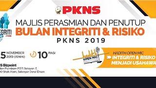 LIVE! MAJLIS PERASMIAN DAN PENUTUP BULAN INTEGRITI & RISIKO PKNS 2019