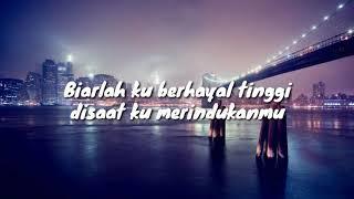 Gambar cover LIRIK DISAAT KU MERINDUKANMU🎵BIKIN BAPER