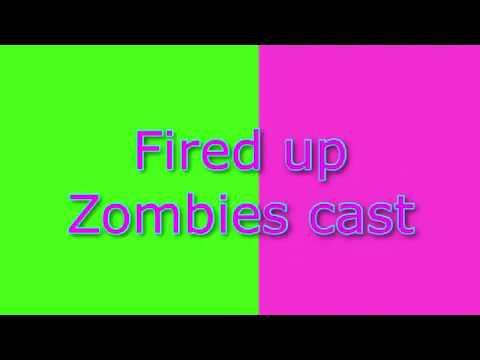 Fired up lyrics ~ Z-O-M-B-I-E-S cast