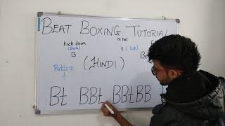 Beat Boxing Tutorials For Beginners in  Hindi | Part 1 |Basics