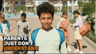 Social Emotional Learning (SEL) Video Lesson of the Week 46 - Parent's Just Don't Understand