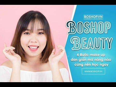 [Boshop Beauty] 4 Bước make up đơn giản mà nàng nào cũng nên học ngay