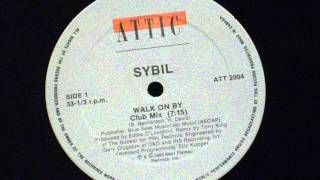 Walk on by (club mix) -  Sybil