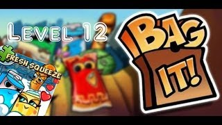 Bag It! / Fresh Squeeze / Levels 12 / Balanced Breakfast! / All Upright! / Three Stars Walkthrough