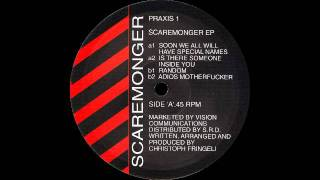 Scaremonger - Soon We All Will Have Special Names