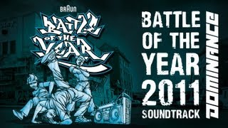 Battle Of The Year 2011 - The Soundtrack (Dominance Records)