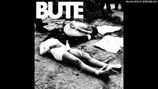 BUTE - Crust/Powerviolence/Grind