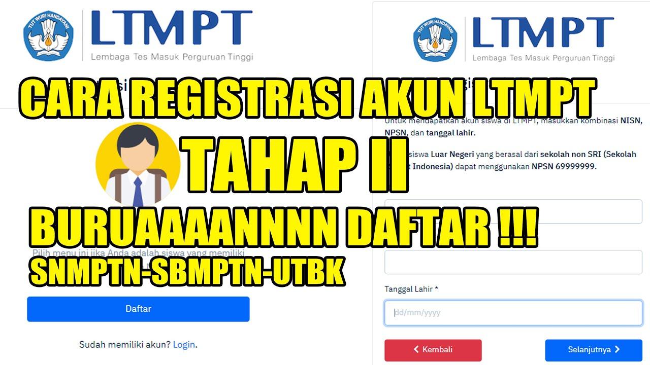 Buruan Cara Registrasi Akun Ltmpt Tahap 2 Untuk Utbk 2021 Snmptn 2021 Daftar Sbmptn 2021 Youtube