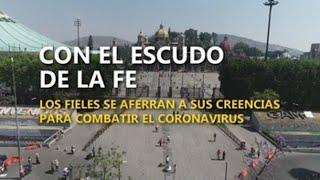 Fieles en América se aferran a sus creencias para combatir el coronavirus