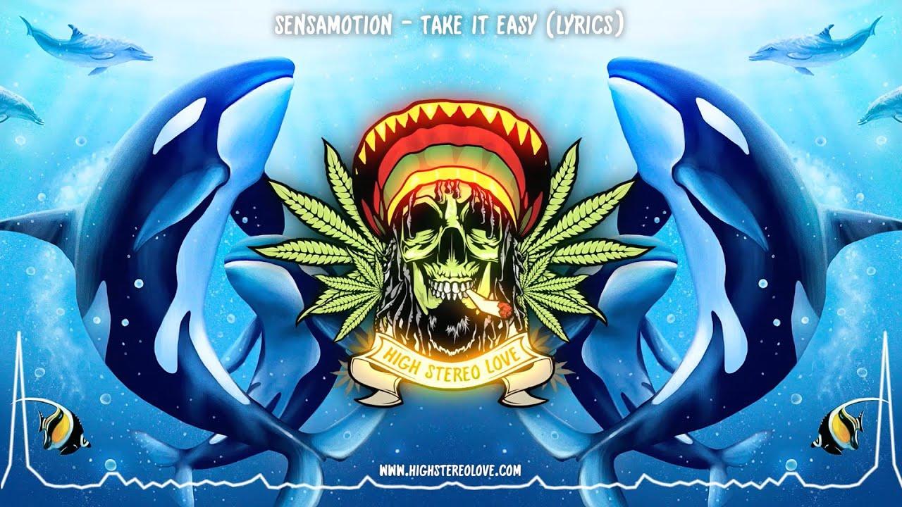 Download Sensamotion - Take It Easy (New Reggae 2021 / Lyrics)