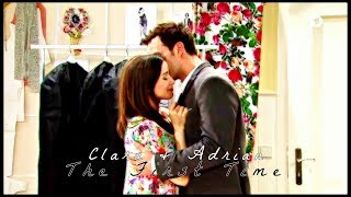 ♥Clara & Adrian ~ The First Time♥