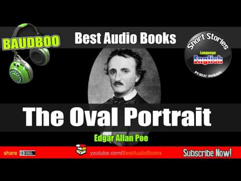 THE OVAL PORTRAIT  (Edgar Allan Poe)  - [ Best AudioBooks - Public Domain Free ]