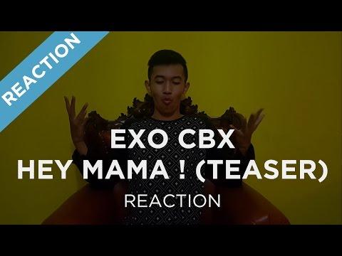 [REACTION] EXO-CBX (첸백시)_Hey Mama!_Music Video Teaser
