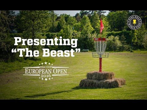 "Presenting ""The Beast"" - Disc Golf European Open Course"