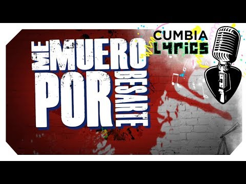 Grupo Play - Me Muero por Besarte (Video Lyric Oficial) | Cumbia