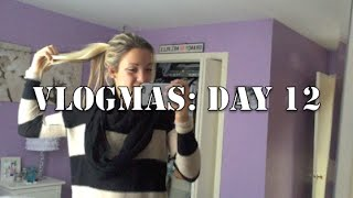 VLOGMAS DAY 12: OOTD & LUCY VLOGS!