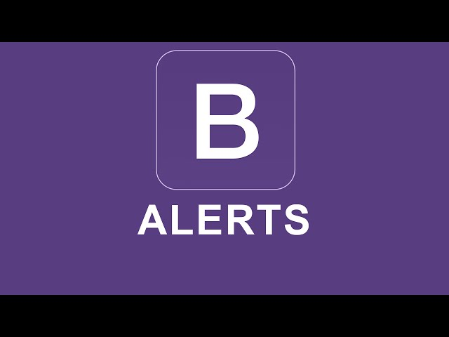 Bootstrap 4 Tutorial 20 - Alerts
