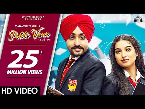 PEHLI VAAR (Official Video) | Manavgeet Gill | New Punjabi Love Song 2019 / 2020 | White Hill Music