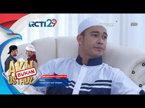 AKU BUKAN USTADZ - Ust Reyhan Kaya Udah Ga Niat Siaran [17 Juli 2018]