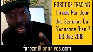 ROBOT MT4   FOREX TRADING   Metatrader   1 Trade Par Jour   03 12 18