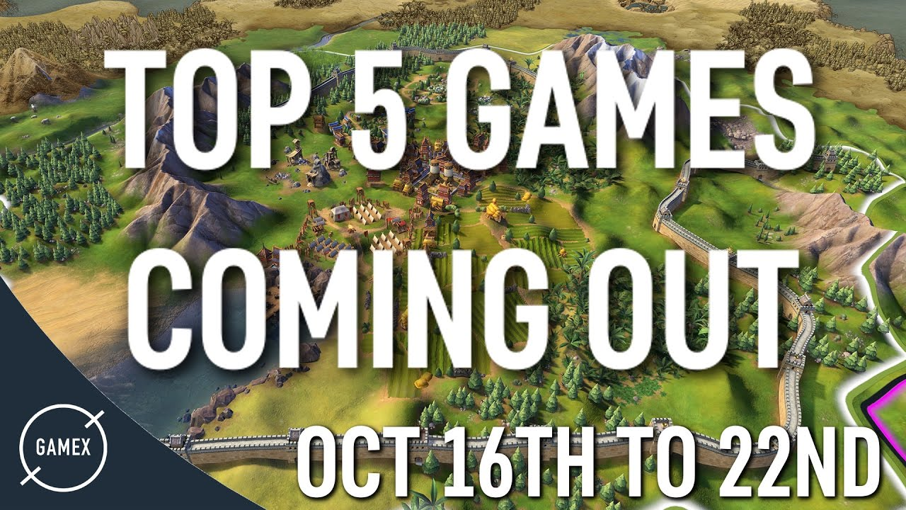 Top 5 Games Coming Out This Week Oct 16th To 22nd