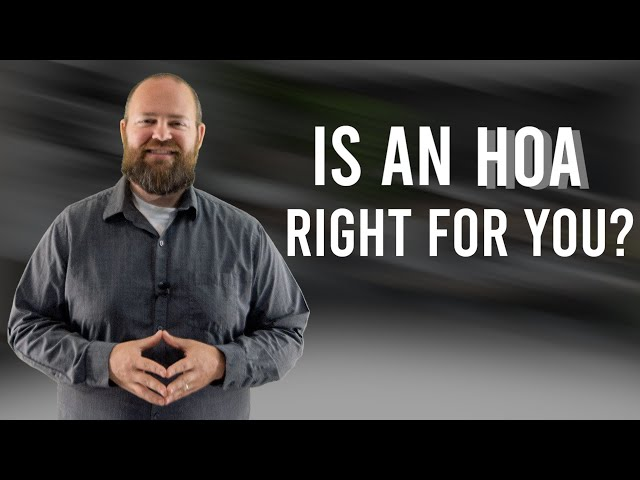 Is an HOA Right for You?