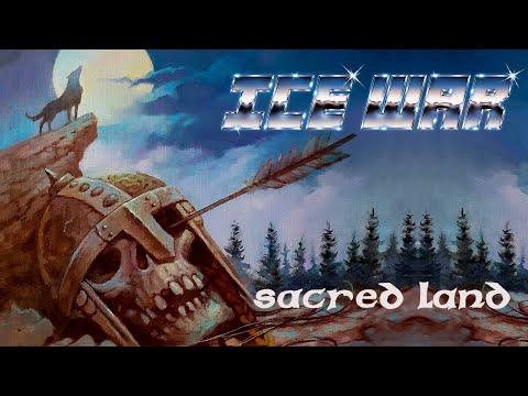 ICE WAR - Sacred Land (Official Lyric-Video) [2021]