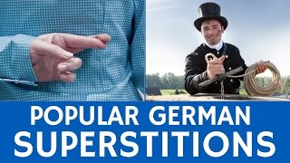German Superstitions and Unusual Cultural Beliefs – Fun Facts about Germany