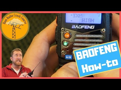 HAM Radio Crash Course - Baofeng UV5R Family Radio Programming and Settings Part 1