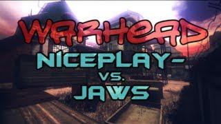 NicePlay- vs. JawS [LB7 - Warhead]