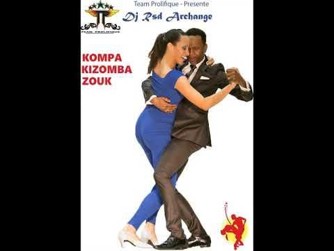Kompa  Mix 2020 The best of Kompa zouk kizomba 2K20 2020 Dj Rsd Archange
