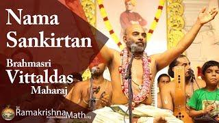 Nama Sankirtan by Brahmasri Vittaldas Maharaj, Govindapuram