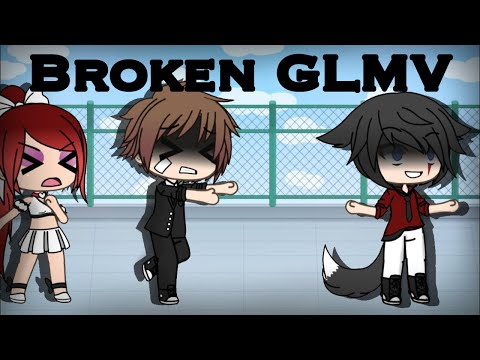 Broken~|GLMV|Part 2 Of All The Kids Are Depressed