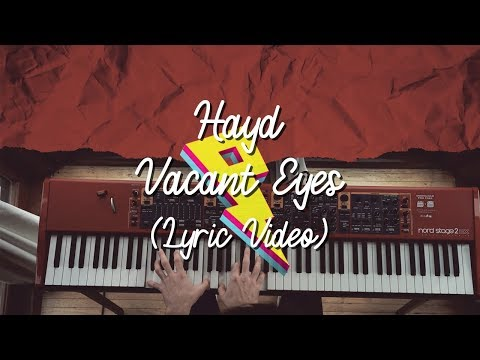 Hayd - Vacant Eyes [Live Lyric Video] ft. Libby Knowlton (Proximity Release)
