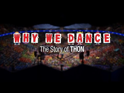 Why We Dance: The Story of THON