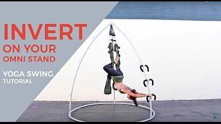 How to Invert on your Yoga Swing + Support Stand - Inversion Tutorial