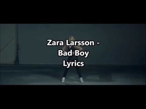 Zara Larsson - Bad Boy LYRICS