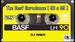 The Best Eurodance ( 90 a 99) - Part 27