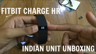 fitbit charge hr fitness band unboxing- India unit