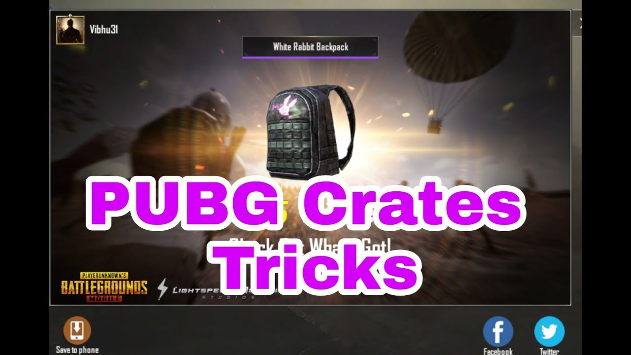 Trick for PUBG to Open Superior Crates || Verified Hacking || Vibhu