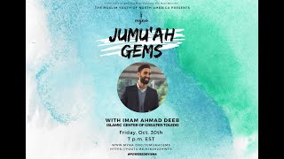 Jumuah Gems - Building an Authentic Community with Imam Ahmad Deeb