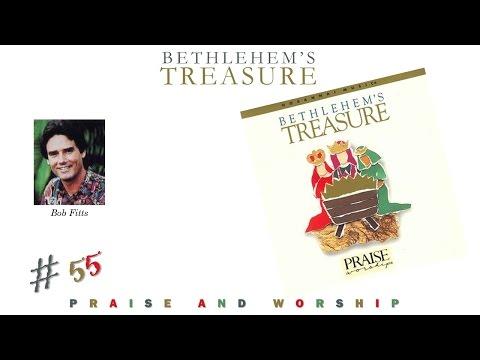 Bob Fitts- Bethlehem's Treasure (Full) (1992)
