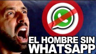 el hombre sin whatsapp