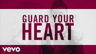 1GN - Guard Your Heart (Official Lyric Video)