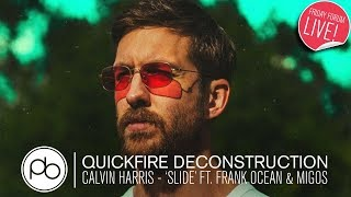 calvin harris slide ft frank ocean migos quickfire deconstruction