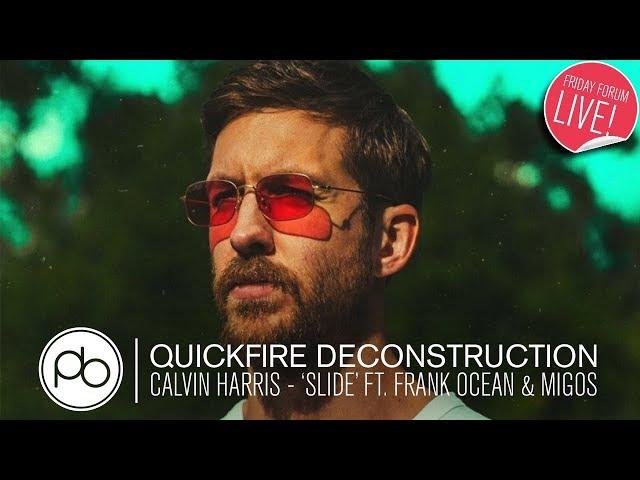 Watch A Deconstruction Of Calvin Harris Slide Ft Frank Ocean With Point Blank Music School Insideaudio