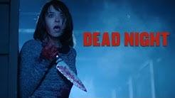 Dead Night - Official Movie Trailer (2018)