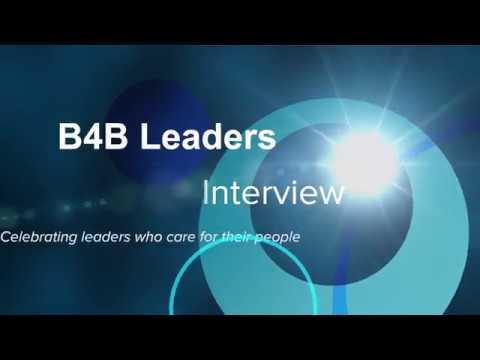 B4B Leadership Interview Series - Ep 001