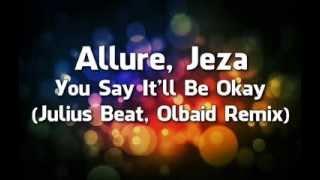 Allure, Jeza - You Say It
